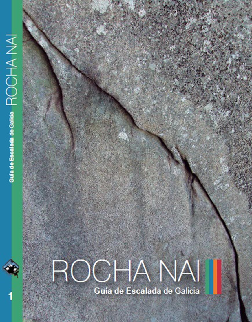 Guía de escalada de Galicia. Rocha Nai